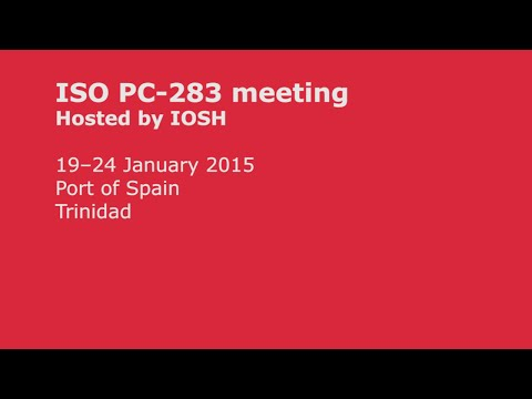 ISO PC-283 meeting in Trinidad. Hosted by IOSH