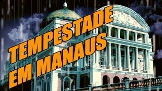 Uma compilação das tempestades que acontecem em Manaus.