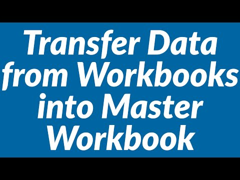 Transfer Data from Multiple Workbooks into Master Workbook Automatically