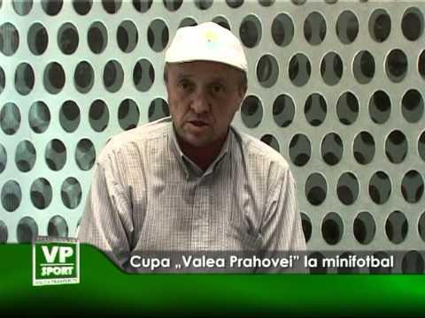 "Cupa ""Valea Prahovei"" la minifotbal"