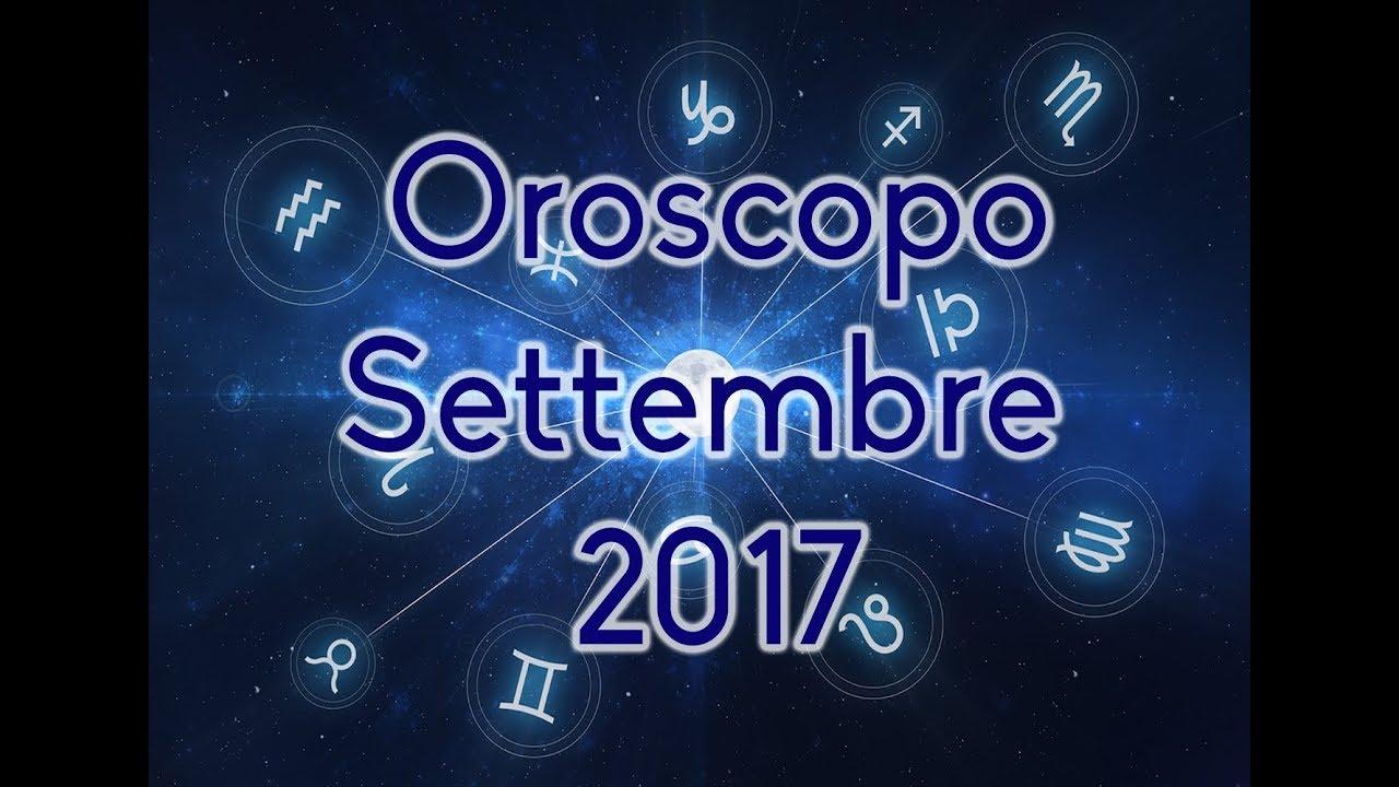 L'OROSCOPO del MESE ★ Settembre 2017