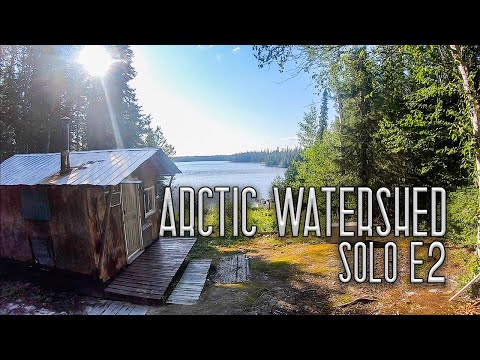 11 Days Solo Camping in the Arctic Watershed - E.2 - Unknown Trail & Trapper's Cabin