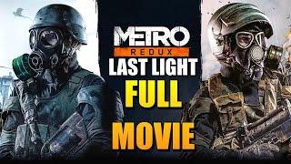 Nonton Metro Last Light Redux Full Movie  All Cutscenes  Film Subtitle Indonesia Streaming Movie Download