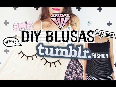 Frases Tumblr - DIY-Blusas inspiradas no TUMBLR #2 Inpired tumblrCamyla lima