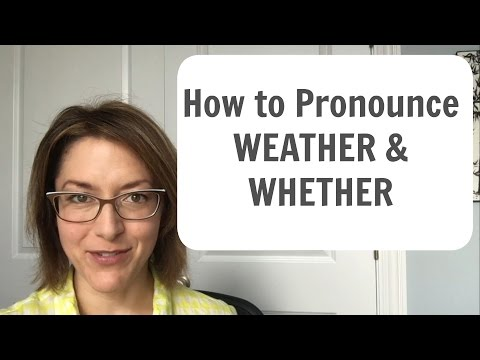 How to Pronounce WEATHER and WHETHER /ˈwɛðər/ -  English Pronunciation Lesson