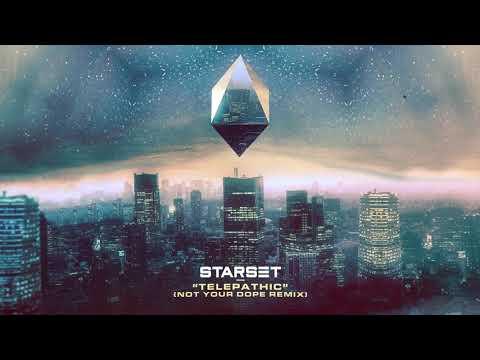 Starset - Telepathic (Not Your Dope Remix)