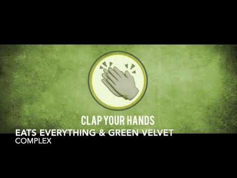 Eats Everything ft. Green Velvet - Complex