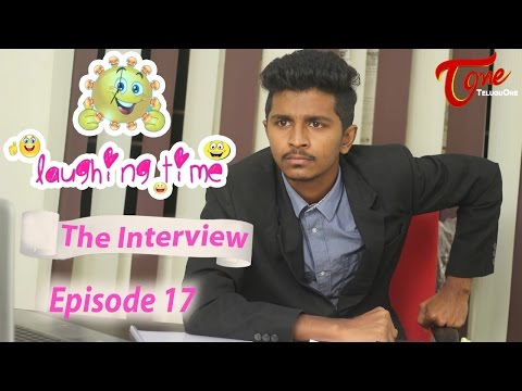 Video The Interview   Laughing Time   Episode 17   by Ravi Ganjam   #TeluguComedyWebSeries download in MP3, 3GP, MP4, WEBM, AVI, FLV January 2017