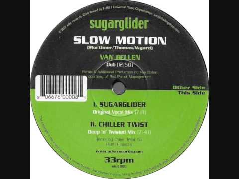 Sugarglider - Slow Motion (van Bellen Vocal Mix)