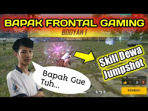 BAPAK FRONTAL NGAMUK !!! Skill Dewa Jumpshot Setara Frontal Gaming
