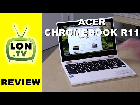 , title : 'Acer Chromebook R11 Review - 2 in 1 ChromeOS laptop with tablet mode'