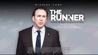 Nonton The Runner  2015  With Connie Nielsen  Sarah Paulson  Nicolas Cage Movie Film Subtitle Indonesia Streaming Movie Download