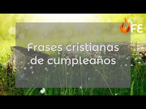 Frases de cumpleaños - Frases cristianas de cumpleaños - Mensajes cristianos de cumpleaños