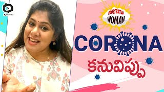 Corona Kanuvippu | Frustrated Woman Frustration On Corona