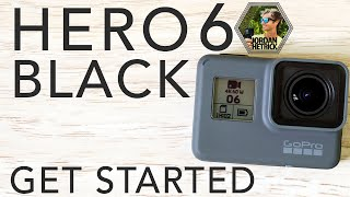 Video GoPro HERO 6 BLACK Tutorial: How To Get Started MP3, 3GP, MP4, WEBM, AVI, FLV November 2018