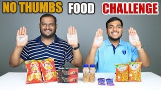 Video NO THUMBS FOOD EATING CHALLENGE | No Thumb Food Eating Competition | Food Challenge MP3, 3GP, MP4, WEBM, AVI, FLV September 2018