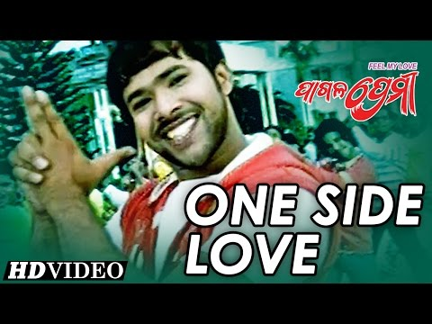 Video ONE SIDE LOVE | Romantic Film Song I PAGALA PREMI I Hara, Sabyasachi download in MP3, 3GP, MP4, WEBM, AVI, FLV January 2017