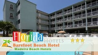 Madeira Beach (FL) United States  city pictures gallery : Barefoot Beach Hotel - Madeira Beach Hotels, Florida