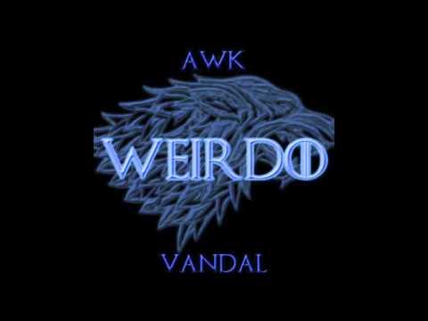 Awk & Vandal - Weirdo