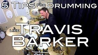 Video 5 Tips for Drumming Like Travis Barker MP3, 3GP, MP4, WEBM, AVI, FLV Agustus 2018