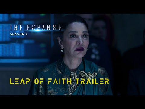 "The Expanse - ""Leap of Faith"" Season 4 Trailer"
