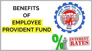What are the benefits of Employee Provident Fund