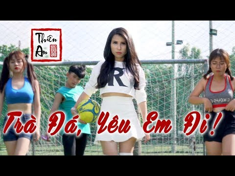 TRÀ ĐÁ, YÊU EM ĐI ! - Thiên An - Official MV 4k - Thời lượng: 3:42.