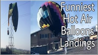 Hello friends,10 Most Funniest Hot Air Balloon Landings  Funny Hot Air Balloon Festival  Funny Hot Air Balloon Accidents  in the world  Awsome Hot Air Balloon  Landings  around the world  Hot Air Balloons Dangerous Accidents Intro song: Zara Larson-Lush LifeDon't forget to LIKE SHARE AND SUBSCRIBE