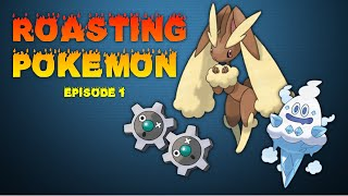 Roasting Pokemon - Ep 1 Vanillish, Lopunny, and Klink by 4Blox