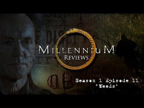 Millennium Review Episode 11: Weeds (видео)