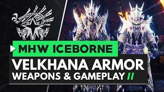 Monster Hunter World Iceborne   Velkhana Armor Set, Weapons & Gameplay