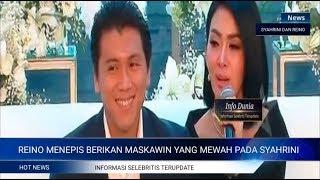 Download Video REINO BARACK MENEPIS BERIKAN MASKAWIN SUPER MEWAH PADA SYAHRINI, TERLIHAT SUMRINGAH DAN SENANG !!! MP3 3GP MP4