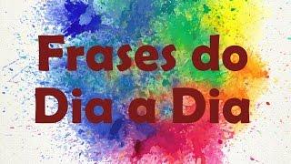 Frases curtas - Frases e Pensamentos do Dia a Dia