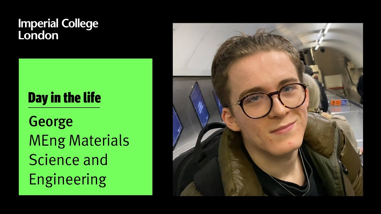 Undergraduate student George Morgan takes us through a week in the life of a Materials Science and Engineering student