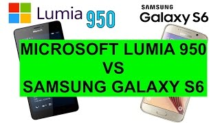 Microsoft Lumia 950 vs Samsung Galaxy S6