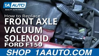How To Install replace Front Axle Vacuum Solenoid 2005-13 Ford F-150
