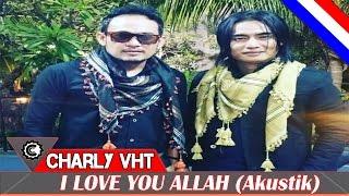 Charly Setia Band - I Love You Allah (Cover Syahrini)