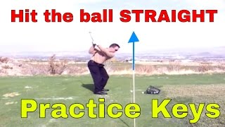 How to hit a golf ball really straight! www.tourstriker.com
