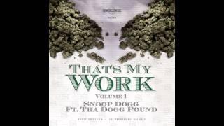 Snoop Dogg - We Gonna Do It Again (Dogg Pound Gangstaz) (That's My Work Vol. 1)