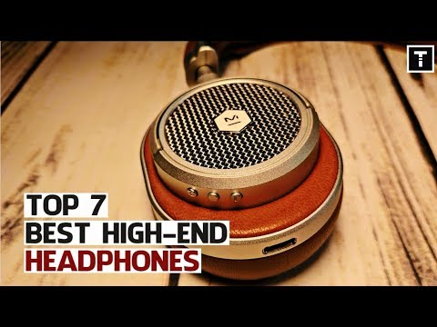 Best High-End Quality Headphones Of 2018 on Amazon