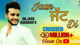 Video Jaan Jatt DI | Diljaan Sahran | Full Video | New Punjabi Song | Latest Punjabi Songs 2017 MP3, 3GP, MP4, WEBM, AVI, FLV Juni 2017