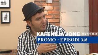 Kafeneja Jone Promo episodi 318