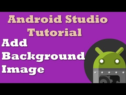Android Studio Tutorial 9: Add Background Image