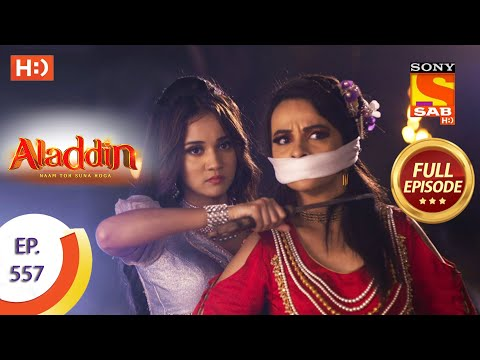 Aladdin - Ep 557 - Full Episode - 15th January, 2021