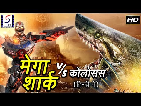 Mega Shark Vs Kolossus ( Hindi ) - Full Hollywood Dubbed Hindi Thriller Film - HD Latest 2017