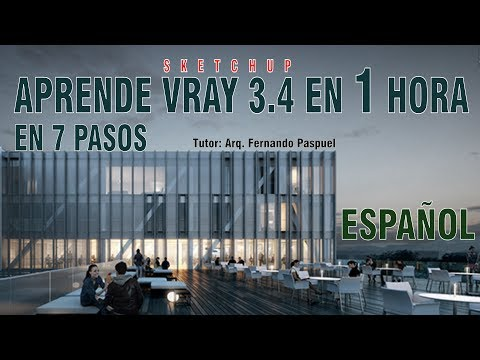 1.- APRENDER VRAY 3.4 DE SKETCHUP EN 1 HORA | Clase completa en 7 pasos ESPAÑOL