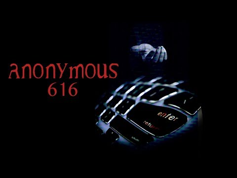 Anonymous 616 - Trailer