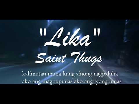 Lika - Saint Thugs (Lyric Video)