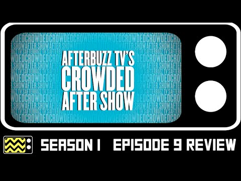 Crowded Season 1 Episode 9 Review & After Show | AfterBuzz TV