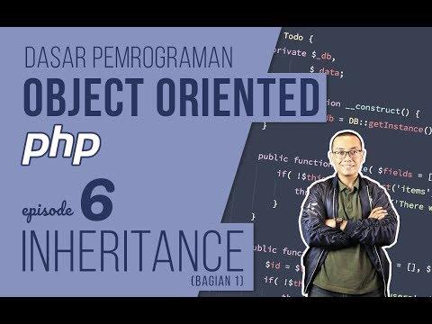 OOP DASAR pada PHP #6 - Inheritance (Bagian 1)